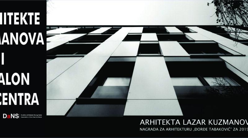 ARHITEKTONSKA ESTETIKA: Retrospektivna izložba Lazara Kuzmanova